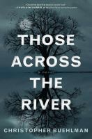 Cover of the book Those across the river