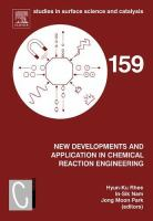 New developments and application in chemical reaction engineering [electronic resource] : proceedings of the 4th Asia-Pacific Chemical Reaction Engineering Symposium (APCRE '05),             Gyeongju, Korea, June 12-15, 2005