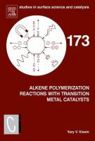 Alkene polymerization reactions with transition metal catalysts [electronic resource]