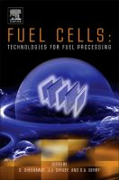 Fuel cells [electronic resource] : technologies for fuel processing.