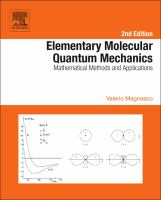 Elementary molecular quantum mechanics [electronic resource] : mathematical methods and applications