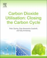 Carbon dioxide utilisation [electronic resource] : closing the carbon cycle