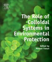 The role of colloidal systems in environmental protection [electronic resource]