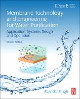 Membrane technology and engineering for water purification [electronic resource] : application, systems design and operation