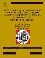 12th International Symposium on Process Systems Engineering and 25th European Symposium on Computer Aided Process Engineering. Part C [electronic resource]