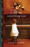 Cover of the book Tell me something true