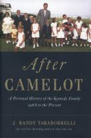 After Camelot : a personal history of the Kennedy family 1968 to the present