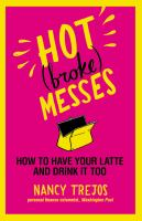 Hot (broke) messes : how to have your latte and drink it too