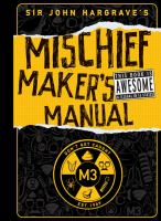Cover of the book Sir John Hargrave's mischief maker's manual.