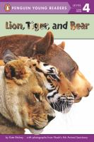Lion, tiger, and bear