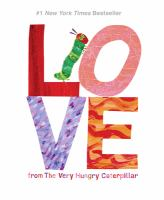 Love%20From%20The%20Very%20Hungry%20Caterpillar