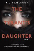 Cover of the book The tyrant's daughter