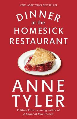 Cover Image for Dinner at the Homesick Restaurant by Anne Tyler