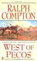 West of Pecos: A Ralph Compton Novel