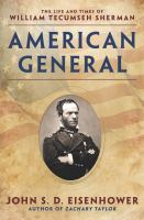 American general : the life and times of William Tecumseh Sherman