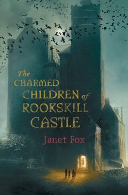 The Charmed Children of Rookskill Castle book jacket