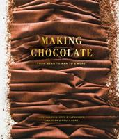 Making chocolate : from bean to bar to s'more /
