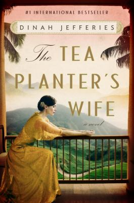 Cover Image for The Tea Planter's Wife by Dinah Jefferies