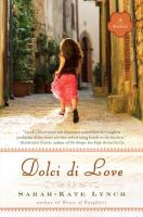 Dolci di love : or, the sweetheart cantucci, a novel