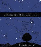 The edge of the sky [electronic resource] : all you need to know about the all-there-is