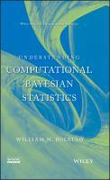 Understanding computational Bayesian statistics [electronic resource]