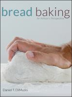 Bread baking : an artisan's perspective