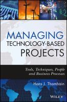Managing technology-based projects [electronic resource] : tools, techniques, people, and business processes