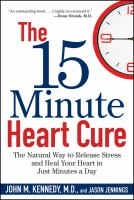 The 15-minute heart cure : the natural way to release stress and heal your heart in just minutes a day