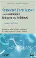 Generalized linear models [electronic resource] : with applications in engineering and the sciences
