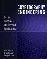 Cryptography engineering [electronic resource] : design principles and practical applications