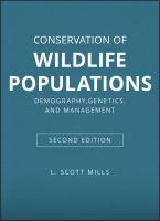 Conservation of wildlife populations : demography, genetics, and management