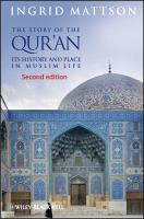 The story of the Qur'an : its history and place in Muslim life