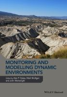 Monitoring and modelling dynamic environments [electronic resource]