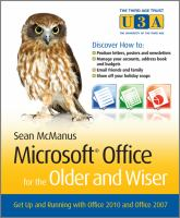 Microsoft Office for the older and wiser : get up and running with Office 2010 and Office 2007