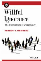 Willful ignorance [electronic resource] : the mismeasure of uncertainty