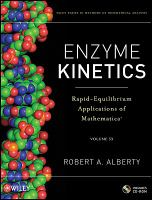 Enzyme kinetics [electronic resource] : rapid-equilibrium applications of Mathematica.