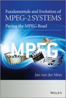 Fundamentals and evolution of MPEG-2 systems paving the MPEG road [electronic resource]