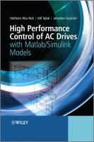 High performance control of AC drives with MATLAB/Simulink models [electronic resource]