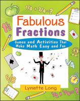 Fabulous Fractions [electronic resource]: Games and Activities That Make Math Easy and Fun