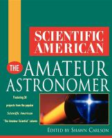 Scientific American the Amateur Astronomer [electronic resource]