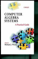 Computer Algebra Systems [electronic resource]: A Practical Guide