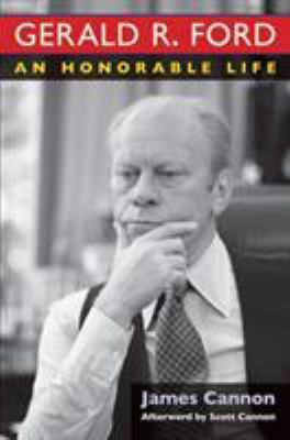 cover of the book Gerald R. Ford: An Honorable Life