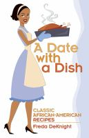 A date with a dish : classic African-American recipes