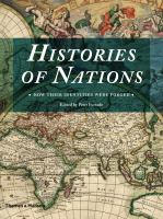 Histories of nations :how their identities were forged /edited by Peter Furtado.