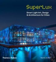 SuperLux : smart light art, design and architecture for cities
