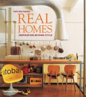 Real homes : inspiration beyond style