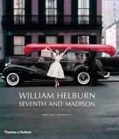William Helburn : Seventh and Madison : Mid-Century Fashion and Advertising Photography