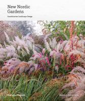 New Nordic gardens : Scandinavian landscape design