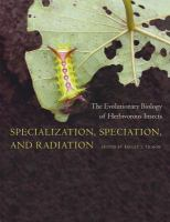 Specialization, speciation, and radiation : the evolutionary biology of herbivorous insects