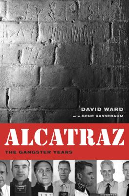 cover of the book Alcatraz: The Gangster Years